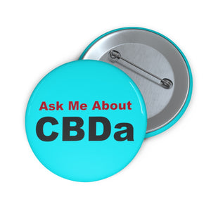 Ask Me About CBDa  - Pin Button