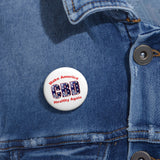 CBD, Make America Healthy Again Pin Buttons