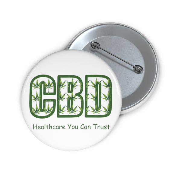 CBD, Healthcare You Can Trust Pin Buttons