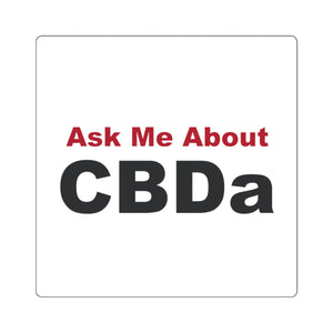 Ask Me About CBDa Sticker