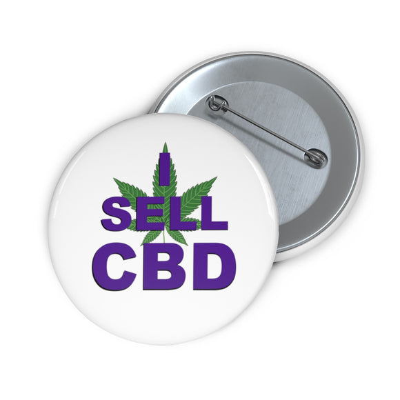 I Sell CBD II Pin Button
