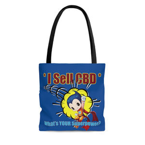 I Sell CBD, What's YOUR Superpower?  -  2 Sided Tote Bag