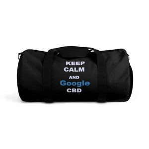 Keep Calm and Google CBD / CBD Distributor - Duffel Bag