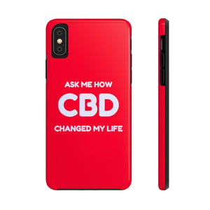 Ask Me How CBD Changed My Life - Case Mate Tough Phone Cases