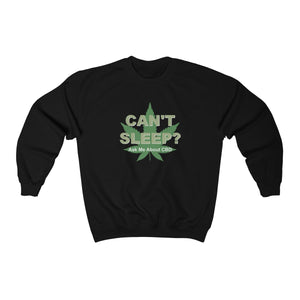 Can't Sleep? Ask Me About CBD Unisex Heavy Blend™ Crewneck Sweatshirt (plus size up to 5x)