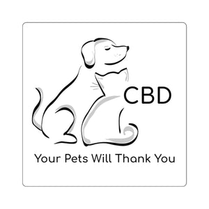 Your Pets Will Thank You, Square Sticker