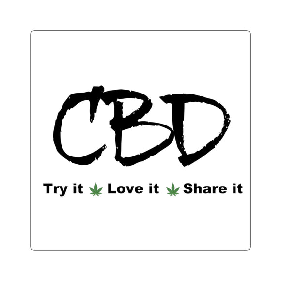 CBD Try It, Love It, Share It,  Square Sticker