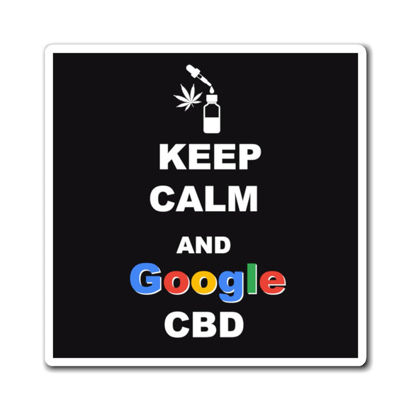 Keep Calm and Google CBD Magnet