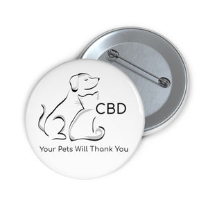CBD, Your Pets Will Thank You, II,  Pin Button