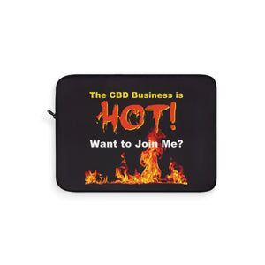 The CBD Business is Hot! Want to Join Me? - Laptop Sleeve