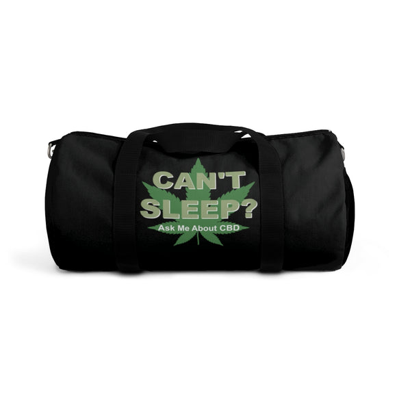 4 Sided Can't Sleep? / Got Pain? / CBD Distributor Duffel Bag