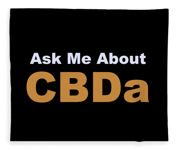 Ask Me About CBDa White And Gold - Blanket