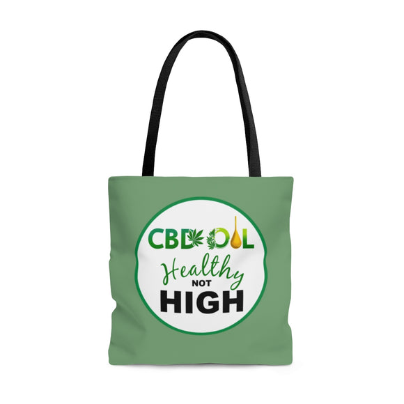 CBD Oil Healthy Not High 2 Sided Tote Bag