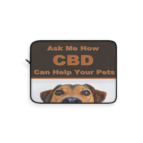 Ask Me How CBD Can Help Your Pets - Laptop Sleeve