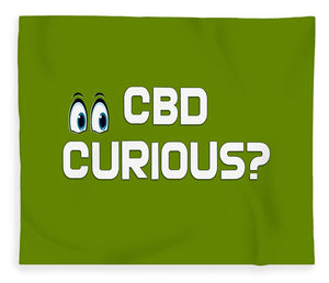CBD Curious? - Blanket