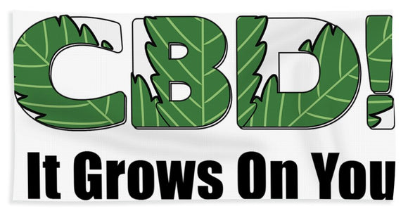 CBD, It Grows On You - Bath Towel