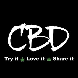 CBD Try It, Love It, Share It, II - Art Print