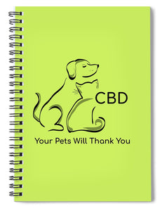 CBD, Your Pets Will Thank You - Spiral Notebook