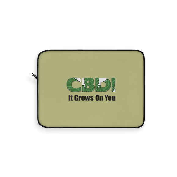 CBD, It Grows On You - Laptop Sleeve
