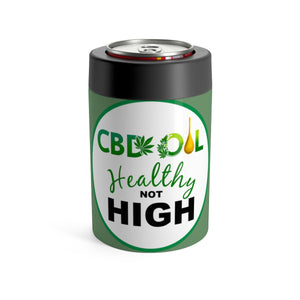 CBD Oil Healthy Not High - Koozie Can Holder