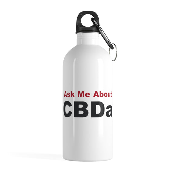Ask Me About CBDa Stainless Steel Water Bottle