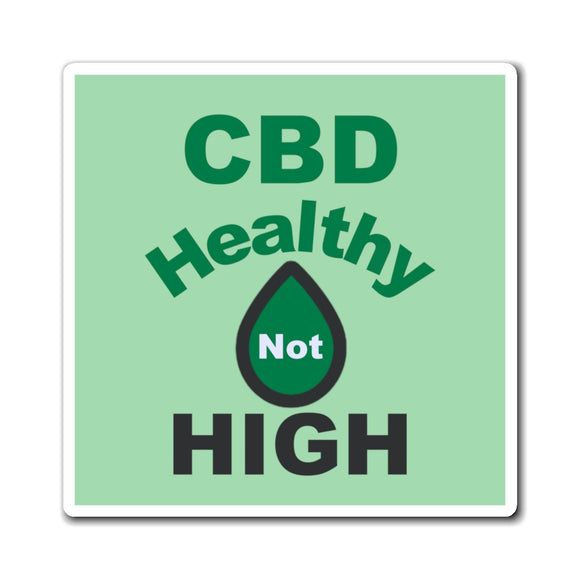 CBD, Healthy Not High Magnet