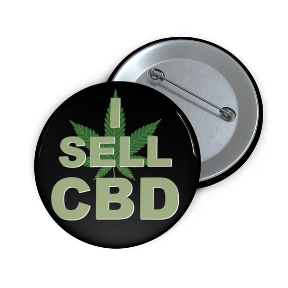 I Sell CBD Pin Button