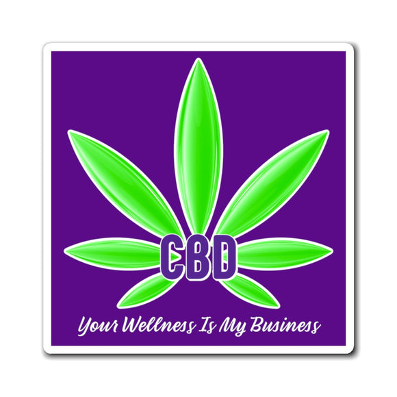 CBD, Your Wellness is My Business Magnet