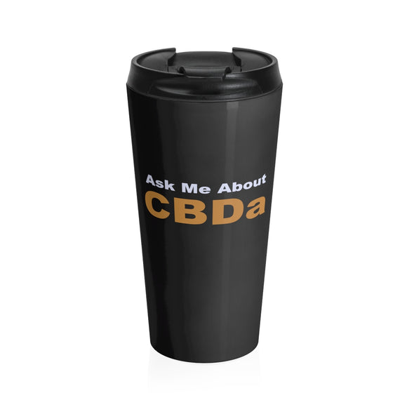 Ask Me About CBD - Stainless Steel Travel Mug