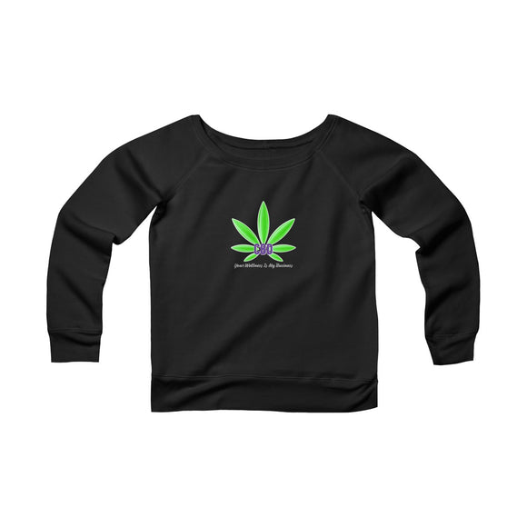 CBD, Your Wellness Is My Business   Sponge Fleece Wide Neck Sweatshirt