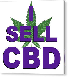 I Sell CBD II - Canvas Print