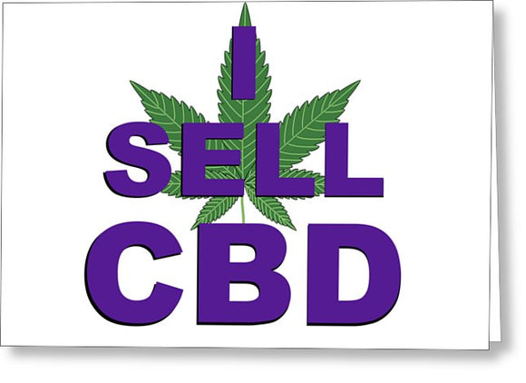 I Sell CBD II - Greeting Card
