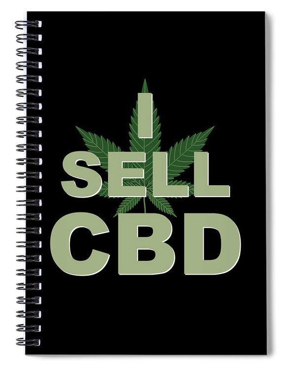 I Sell CBD - Spiral Notebook
