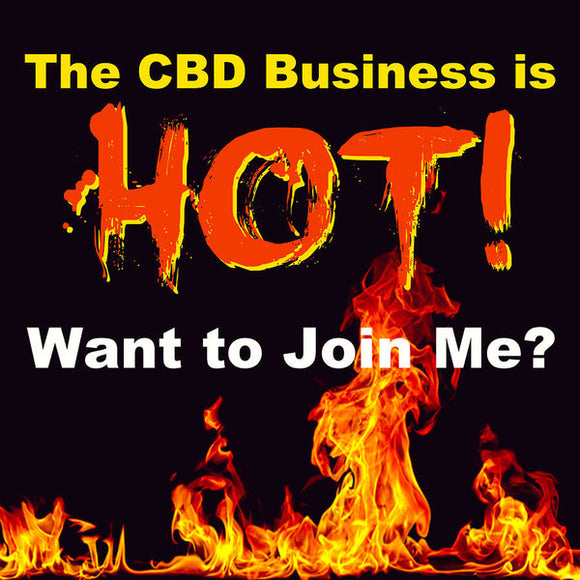 The CBD Business Is Hot - Art Print