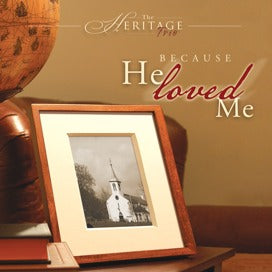 Because He Loved Me (Heritage Trio)