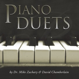 Piano Duets (Mike Zachary & David Chamberlain)