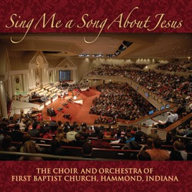 Sing Me a Song About Jesus (Choir and Orchestra)