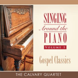 Singing Around the Piano, Vol. 1 - Gospel Classics