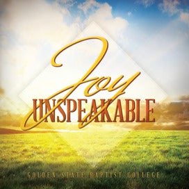 Joy Unspeakable