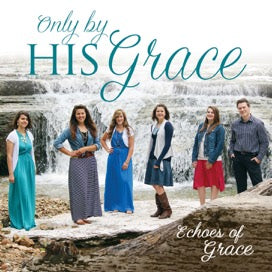 Only by His Grace