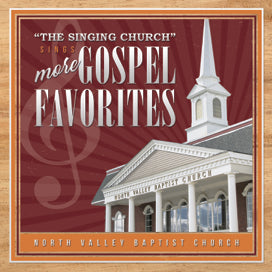 The Singing Church Sings More Gospel Favorites