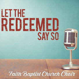 Let the Redeemed Say So