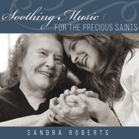 Soothing Music for the Precious Saints