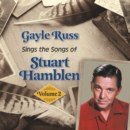 Gayle Russ Sings the Songs of Stuart Hamblen, Volume 2