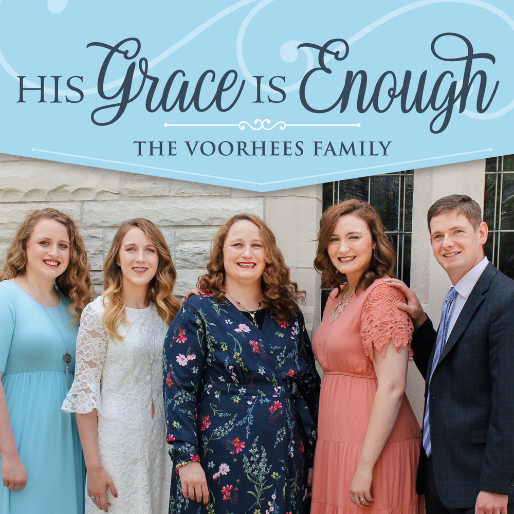 His Grace Is Enough