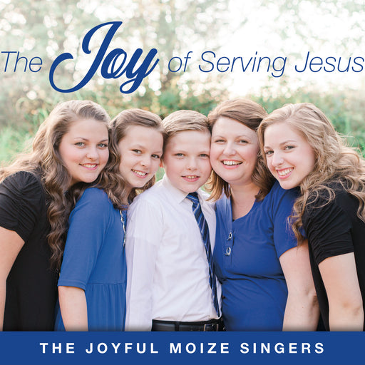 The Joy of Serving Jesus