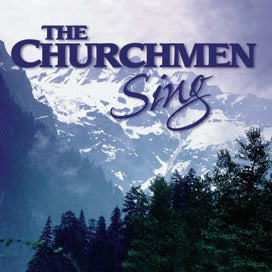 The Churchmen Sing