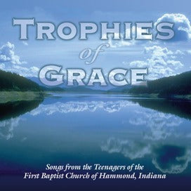Trophies of Grace (Teenagers)