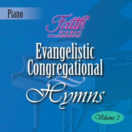 Evangelistic Congregational Hymns, Vol. 3
