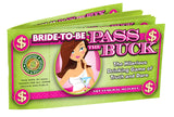 Bride To Be Pass The Buck Game - iVenuss